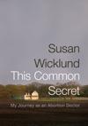 This Common Secret