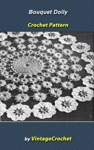 Bouquet Doily Vintage Crochet Pattern EBook