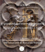 Il giardino dell'eterna primavera: gli stipiti delle porte del Battistero di Firenze Book Cover