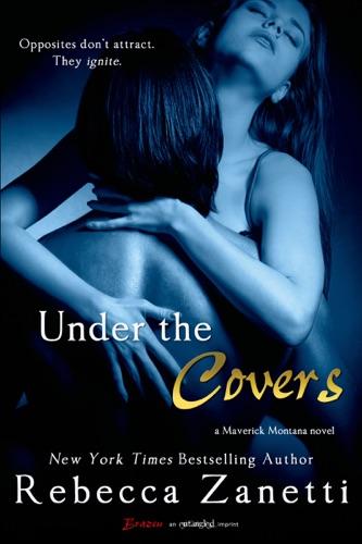 Under the Covers - Rebecca Zanetti - Rebecca Zanetti
