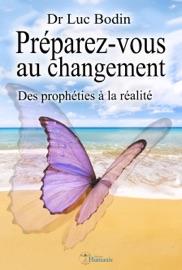 PRéPAREZ-VOUS AU CHANGEMENT