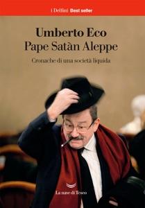 Pape Satàn Aleppe da Umberto Eco