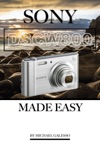 Sony Dsc W800 Made Easy