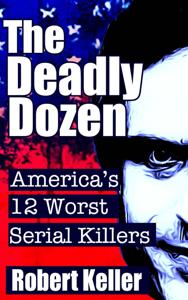 The Deadly Dozen Book Review