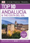 Top 10 Andaluca And The Costa Del Sol