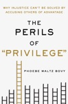 The Perils Of Privilege