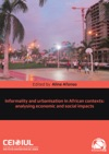 Informality And Urbanisation In African Contexts Analysing Economic And Social Impacts
