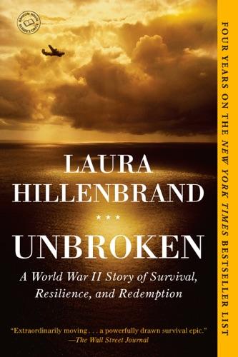 Unbroken - Laura Hillenbrand - Laura Hillenbrand
