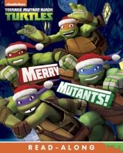 Merry Mutants! (Teenage Mutant Ninja Turtles) (Enhanced Edition)