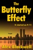 The Butterfly Effect: It started on 9/11
