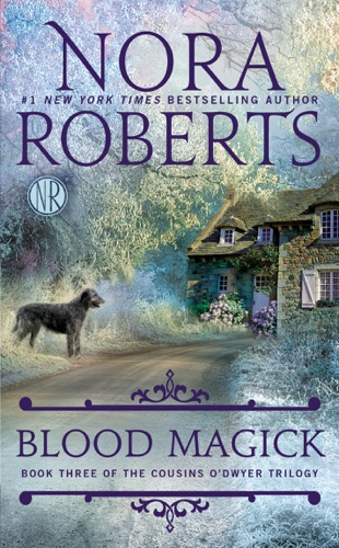 Nora Roberts - Blood Magick