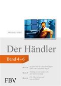 Der Händler, Band 4-6