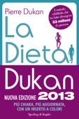 La dieta Dukan (Nuova Edizione 2013)