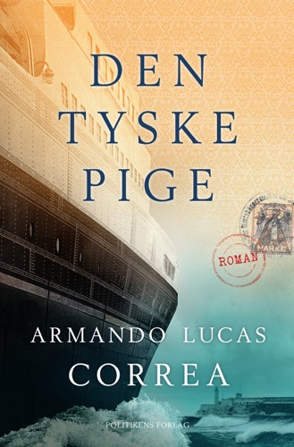 Armando Lucas Correa - Den tyske pige