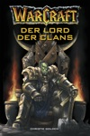 World Of Warcraft Der Lord Der Clans