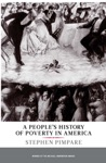 A Peoples History Of Poverty In America