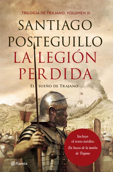 La legión perdida por Santiago Posteguillo