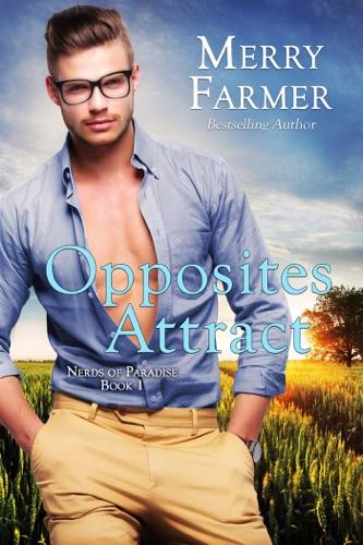 Merry Farmer - Opposites Attract