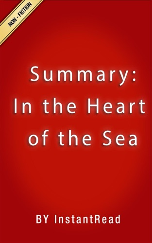 InstantRead Summaries - In the Heart of the Sea  Summary