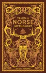 Tales Of Norse Mythology Barnes  Noble Collectible Editions
