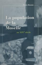 La Population de la Moselle au XIXe siècle