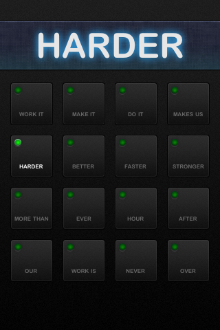 Harder Better Faster Stronger screenshot 1