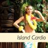 Island Cardio - Dance Fitness Workout