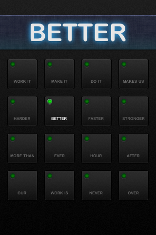 Harder Better Faster Stronger screenshot 2