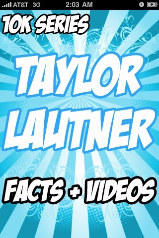 Taylor Lautner Awesome Facts