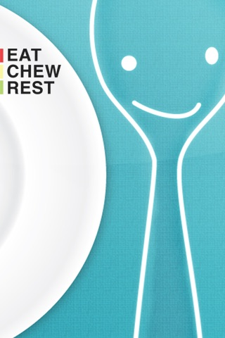 Eat, Chew, Rest