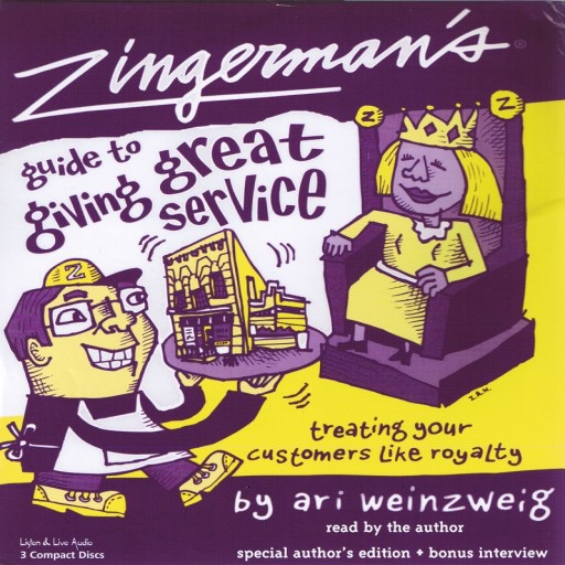 Zingerman's Guide To Giving Great Service: (Audiobook)