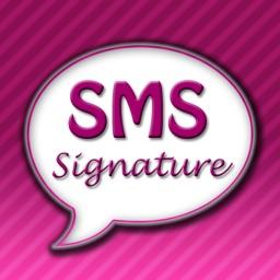 My SMS Signature