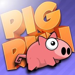 Pig Run Run