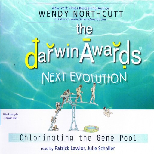 The Darwin Awards 5:  Next Evolution (Audiobook)