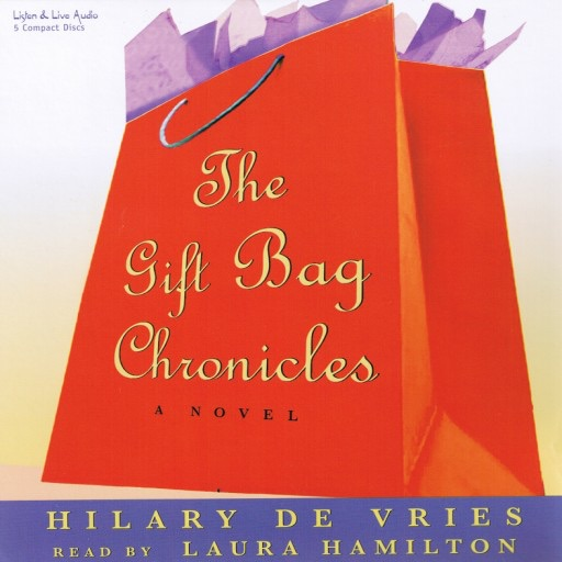 The Gift Bag Chronicles (Audiobook)