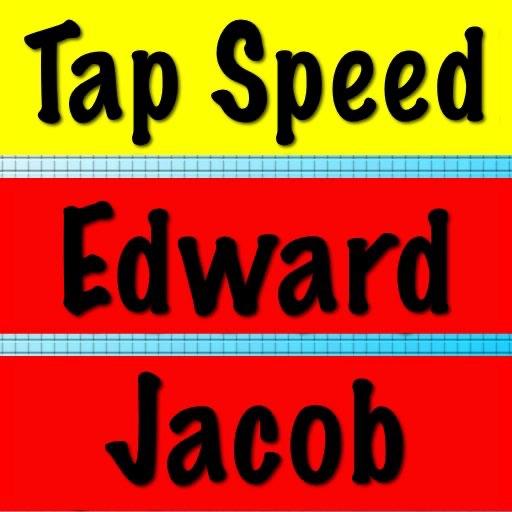 Tap Speed Edward Jacob