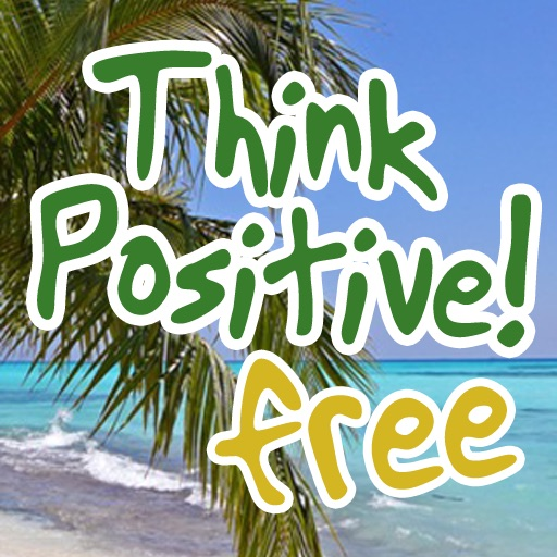 Think Positive Free