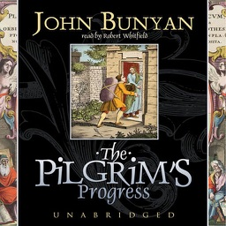 The Pilgrim's Progress (by John Bunyan)