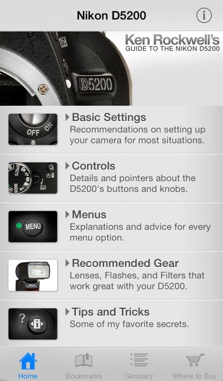 Ken Rockwell's Nikon D5200 Guide