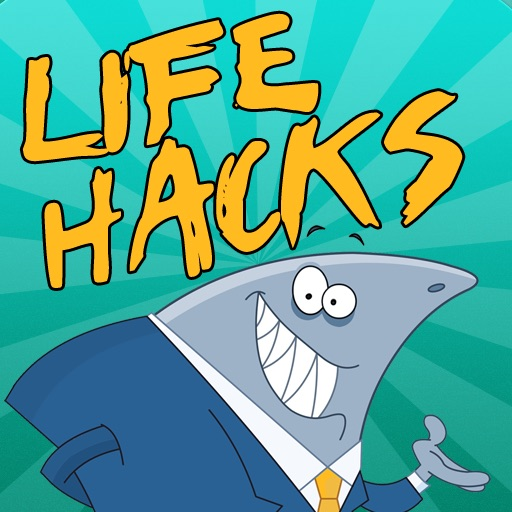 Ultimate Life Hacks!