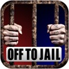 Off To Jail