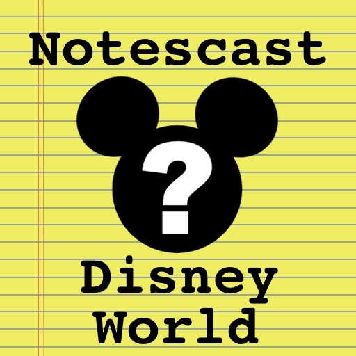 Walt Disney World Secrets Notescast