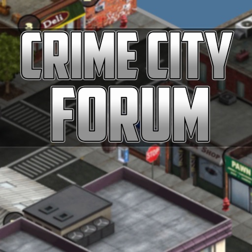 Forum for Crime City - Wiki, Cheats, Mafia Codes & More