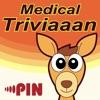 Medical Triviaaan