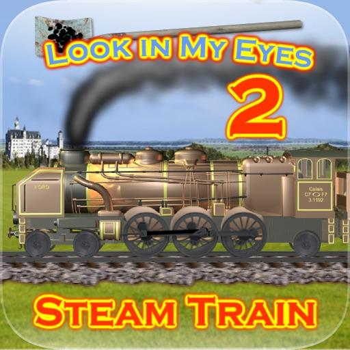 Look in My Eyes: Steam Train 2