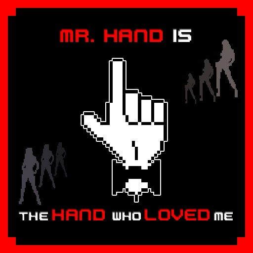 Mr. HAND - The Hand Who Loved Me
