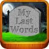 My Last Words