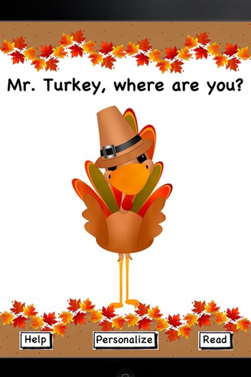 Mr. Turkey, where are you?