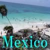 世界の旅 -メキシコ-