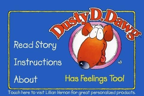 Dusty D. Dawg Has Feelings Too